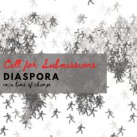 """Call for Submissions: """"Diaspora"""" in a Time of Change"""