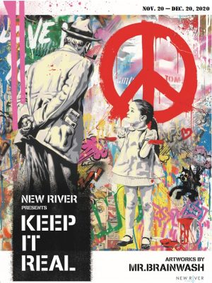 KEEP IT REAL: The Artwork of Mr. Brainwash Present...