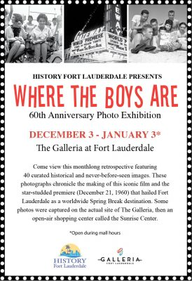 "History Fort Lauderdale Presents ""Where the Boys..."