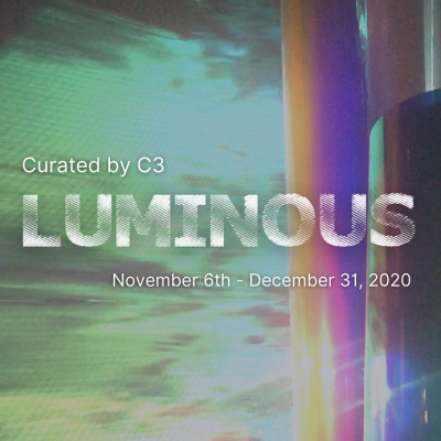 LUMINOUS Exhibition