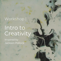 Workshop | Intro to Creativity inspired by Jackson Pollock
