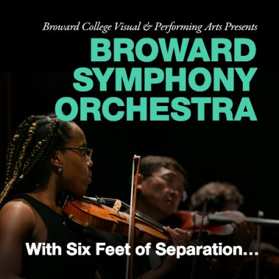 Broward Symphony Orchestra With Six Feet of Separa...