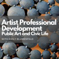 Workshop - Public Art and Civic Life (Artist Professional Development Series)
