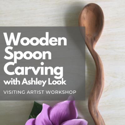 Wooden Spoon Carving ( Visiting Artist Workshop)
