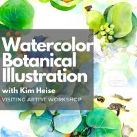 Watercolor Botanical Illustration ( Visiting Artist Workshop)