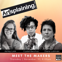 Artsplaining with the Makers
