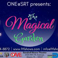 ONE@SRT: The Magical Garden