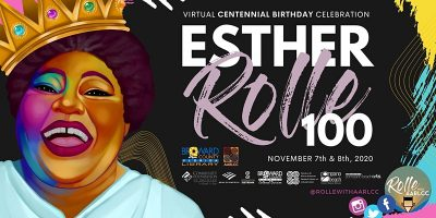 Esther Rolle 100 – Virtual Centennial Birthday Celebration