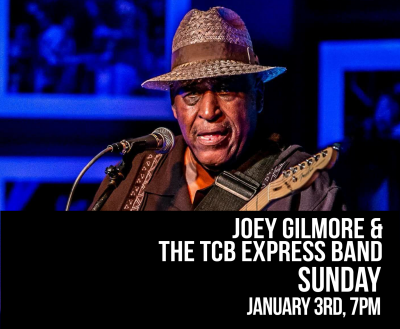 Joey Gilmore & The TCB Express Band