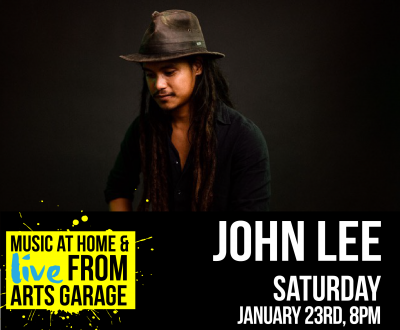 Music at Home & Live from Arts Garage with Joh...