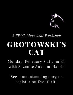 Grotowski's Cat- Movement Workshop