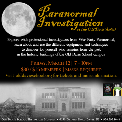 Paranormal Investigation at the Old Davie School