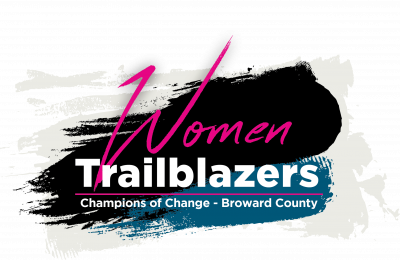 Women Trailblazers: Champions of Change - Broward County