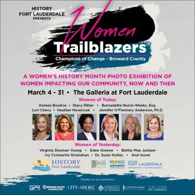 "History Fort Lauderdale Presents ""Women Trailblazers: Champions of Change - Broward County"""