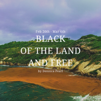 """""""Black of the Land and Free"""" Exhibition"""