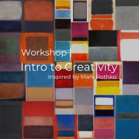 Workshop | Intro to Creativity inspired by Mark Rothko