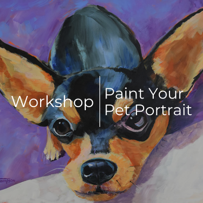 Workshop | Paint Your Pet Portrait