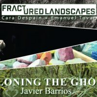 Fractured Landscapes & Cloning the Ghost Opening Reception