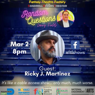 Random Questions with Larry Fields: Ricky J. Martinez