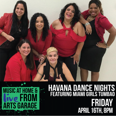 Havana Dance Nights featuring Miami Girls Tumbao