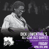 Dick Lowenthal's All-Star Jazz Quintet: Jazz and Broadway Celebration