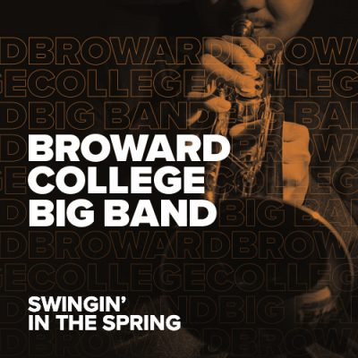 Broward College Big Band: Swingin' in The Spring