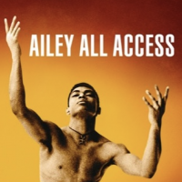 Alvin Ailey American Dance Theater Presents Ailey All Access March 17 – June 24