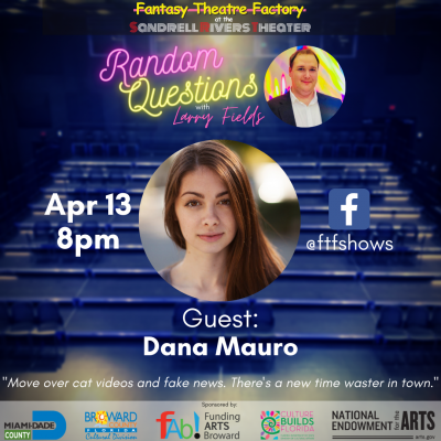 Random Questions with Larry Fields: Dana Mauro