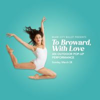 Miami City Ballet presents To Broward, With Love