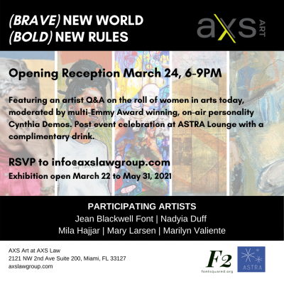 AXS ART presents: (BRAVE) New World (BOLD) New Rul...