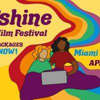 OUTshine LGBTQ+ Film Festival: Miami Edition 2021