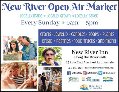 History Fort Lauderdale's New River Open Air Market, Sundays in Downtown, Beginning April 11