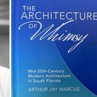 """History Fort Lauderdale's """"Meet the Author"""" Zoom Series Featuring Arthur Jay Marcus on May 13"""