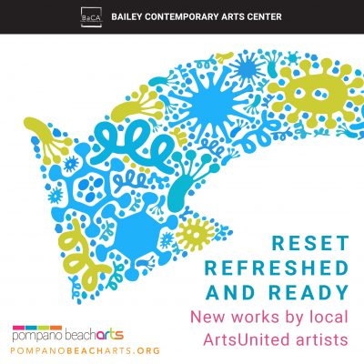 Reset, Refreshed and Ready Exhibition: new works b...