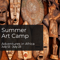 Summer Art Camp - Adventures in Africa Cultural Camp