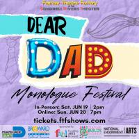 Dear Dad: Monologue Festival