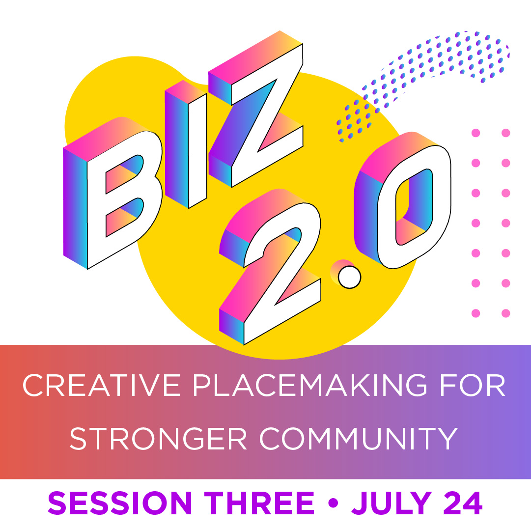 Business Skills series Creative placemaking for community