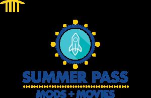 MODS + MOVIES Summer Pass