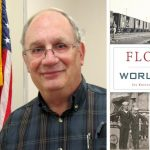 """History Fort Lauderdale's """"Meet the Author"""" Zoom Series Featuring Dr. Joe Knetsch on July 8"""