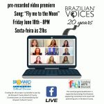 Video Premiere of Fly me to the Moon by Brazilian Voices