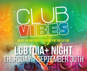 Club Vibes: LGBTQIA+ Night