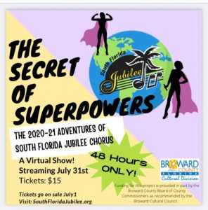 The Secret of Superpowers -- The 2020 Adventures of South Florida Jubilee Chorus