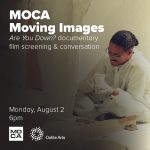 """MOCA Moving Images: """"Are You Down?"""" Documentary Film Screening & Conversation"""