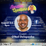 Random Questions with Larry Fields: Guest- O'Neil Delapenha