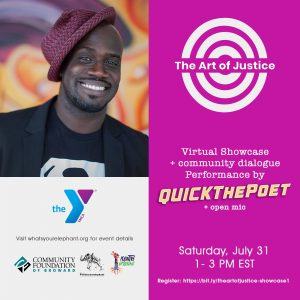 The Art of Justice: Virtual Showcase + performance by QUICKThePoet + Open Mic + Community Chat