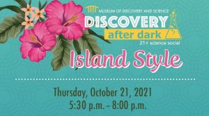Discovery After Dark: Island Style