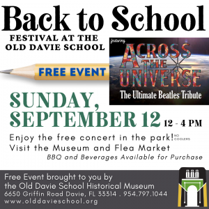 FREE Back to School Festival at the Old Davie School