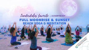 Full Moonrise/ Beach Yoga & Meditation- Ft Lauderdale