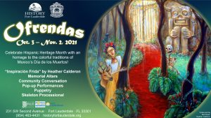 """""""Ofrendas"""" and Florida Día de los Muertos at ..."""