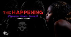 The Happening: A Theatrical Mixtape, Volume III